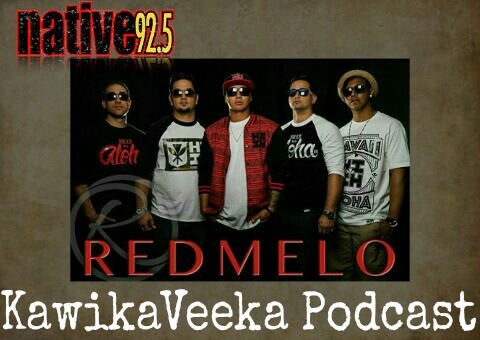 KawikaVeeka Podcast- REDMELO