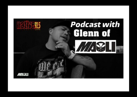 Podcast with Glenn of Maoli